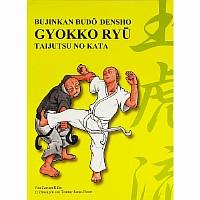 Gyokko Ryu, Bujikan Budo Densho, Taijutsu No Kata