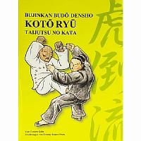 Koto Ryu, Bujikan Budo Densho, Taijutsu No Kata